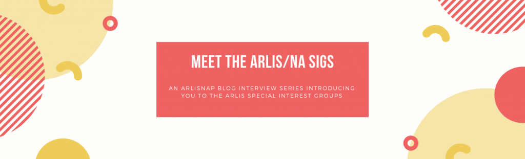 Meet the ARLIS/NA SIGS: An ArLiSNAP blog series introducing you to the ARLIS special interest groups