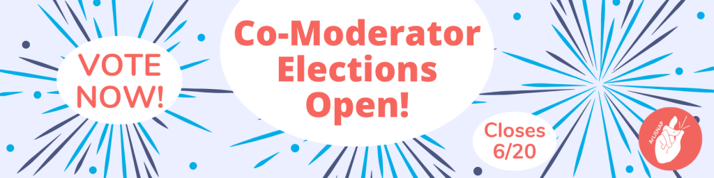 """Banner reading """"Vote Now"""" """"Co-Moderator Elections Open!"""" """"Closes 6/20"""""""